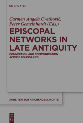 Episcopal Networks in Late Antiquity