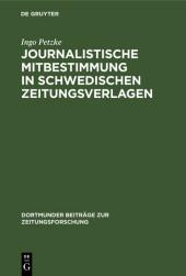 Journalistische Mitbestimmung in schwedischen Zeitungsverlagen