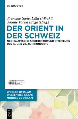 Der Orient in der Schweiz