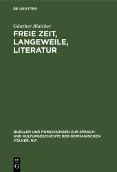 Freie Zeit, Langeweile, Literatur