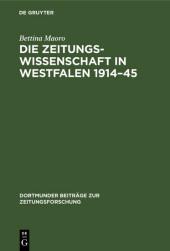 Die Zeitungswissenschaft in Westfalen 1914-45