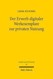 Der Erwerb digitaler Werkexemplare zur privaten Nutzung