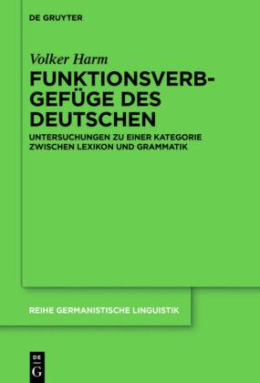 Harm, Volker: Funktionsverbgefüge des Deutschen