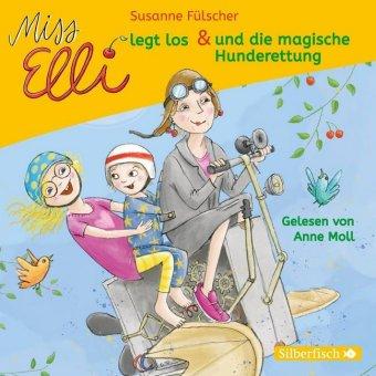 Miss Elli legt los / Miss Elli und die magische Hunderettung, 1 Audio-CD