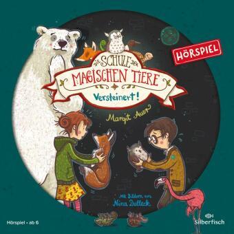 Die Schule der magischen Tiere - Versteinert! Das Hörspiel, 1 Audio-CD
