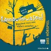 Kannawoniwasein - Manchmal muss man einfach verduften - Das Hörspiel, 2 Audio-CDs Cover