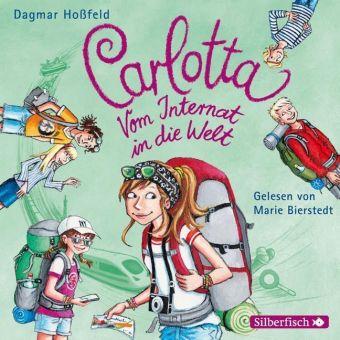 Carlotta - Vom Internat in die Welt, 2 Audio-CDs