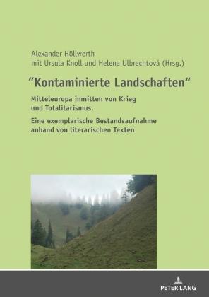 """""""Kontaminierte Landschaften"""""""