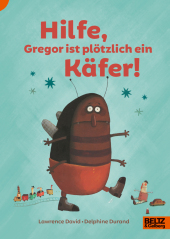 Hilfe, Gregor ist plötzlich ein Käfer! Cover