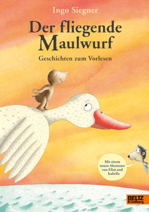 Der fliegende Maulwurf. Geschichten zum Vorlesen