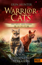 Warrior Cats - Welt der Clans. Von Helden und Verrätern Cover