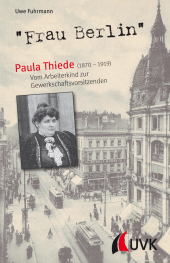 """Frau Berlin"" - Paula Thiede (1870-1919) Cover"