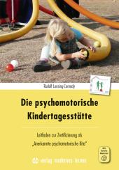 Die psychomotorische Kindertagesstätte