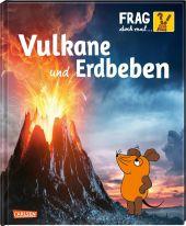 Frag doch mal ... die Maus!: Vulkane und Erdbeben Cover