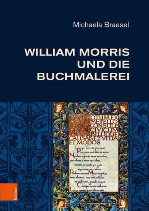 William Morris und die Buchmalerei