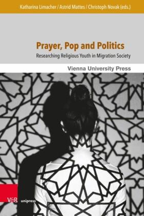 Prayer, Pop and Politics