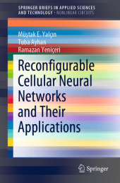 Reconfigurable Cellular Neural Networks and Their Applications