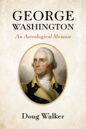 George Washington, An Astrological Memoir