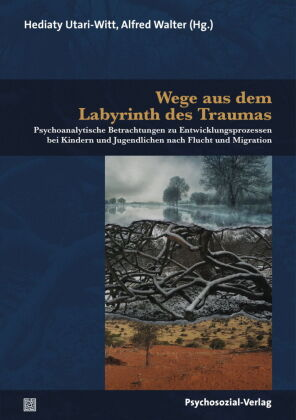 Wege aus dem Labyrinth des Traumas