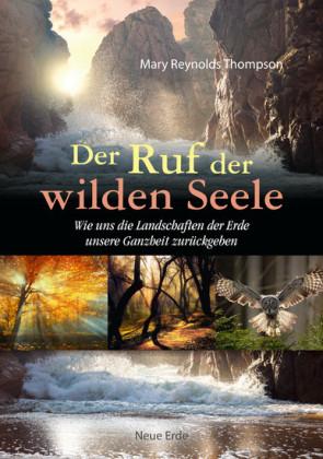 Der Ruf der wilden Seele