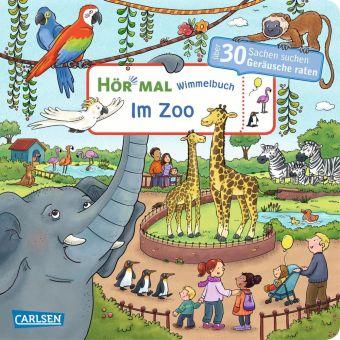 Hör mal: Wimmelbuch: Im Zoo, m. Soundeffekten