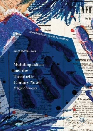 Multilingualism and the Twentieth-Century Novel