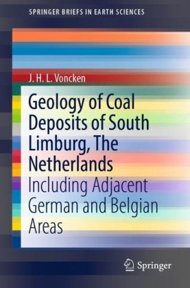 Geology of Coal Deposits of South Limburg, The Netherlands