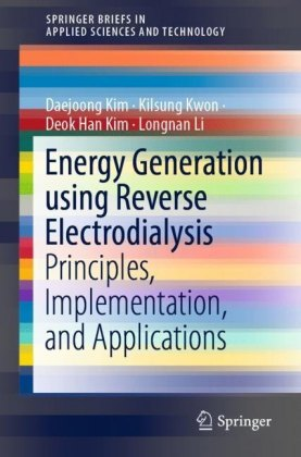 Energy Generation using Reverse Electrodialysis