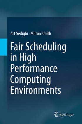 Fair Scheduling in High Performance Computing Environments
