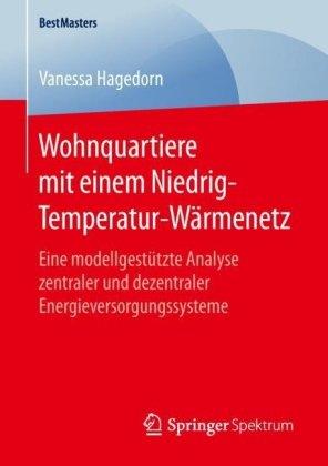 Wohnquartiere mit einem Niedrig-Temperatur-Wärmenetz