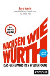 Wachsen wie Würth, m. 1 Buch, m. 1 E-Book