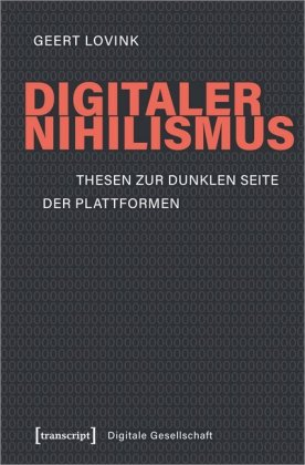 Digitaler Nihilismus