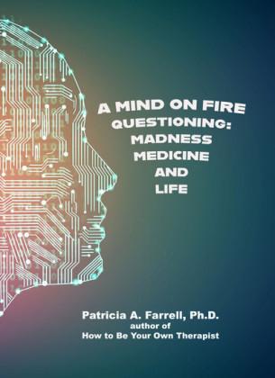 A Mind on Fire:
