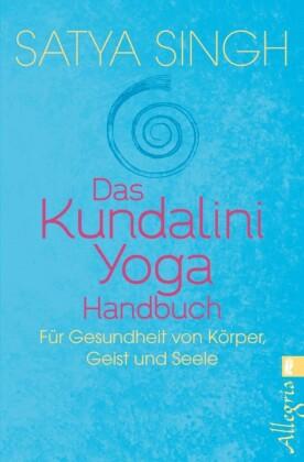 Das Kundalini-Yoga-Handbuch