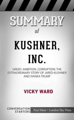 Summary of Kushner, Inc.