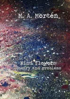 Mind flowers: Poetry and problems