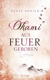 Okami - Aus Feuer geboren