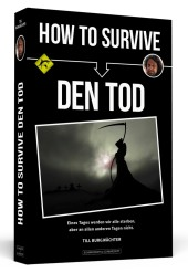 How To Survive den Tod