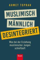 Muslimisch, männlich, desintegriert Cover