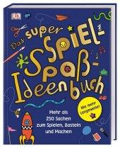 Das super Spiel-Spaß-Ideenbuch Cover