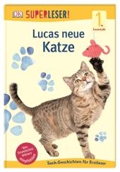 Superleser! Lucas neue Katze Cover