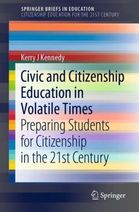 Civic and Citizenship Education in Volatile Times