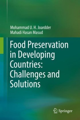 Food Preservation in Developing Countries: Challenges and Solutions