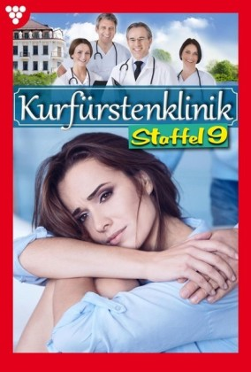 Kurfürstenklinik Staffel 9 - Arztroman