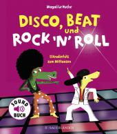 Disco, Beat und Rock'n'Roll