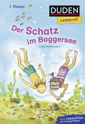 Duden Leseprofi - Der Schatz im Baggersee