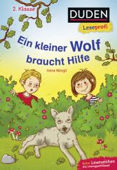Duden Leseprofi - Ein kleiner Wolf braucht Hilfe