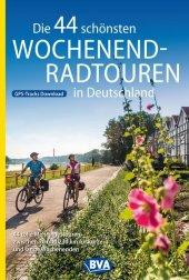 Die 44 schönsten Wochenend-Radtouren in Deutschland mit GPS-Tracks Cover