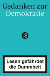 Lesen gefährdet die Dummheit - Gedanken zur Demokratie