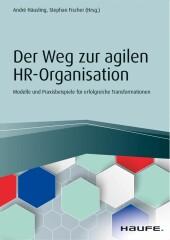 Der Weg zur agilen HR-Organisation